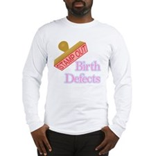 Birth Defects.png Long Sleeve T-Shirt