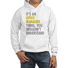 Office Manager Thing Hoodie