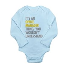 Office Manager Thing Long Sleeve Infant Bodysuit