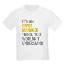 Office Manager Thing T-Shirt
