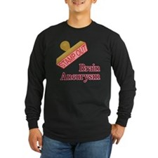 Brain Aneurysm Long Sleeve T-Shirt
