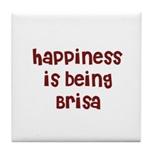 happiness is being Brisa Tile Coaster