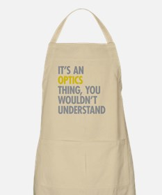 Its An Optics Thing Apron