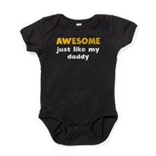 Awesome Just Like My Daddy Baby Bodysuit