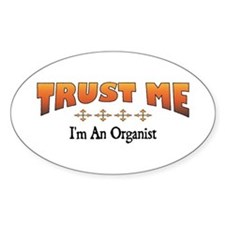 Trust Organist Oval Decal