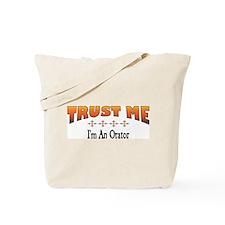 Trust Orator Tote Bag