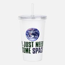 Astronaut Humor Acrylic Double-wall Tumbler