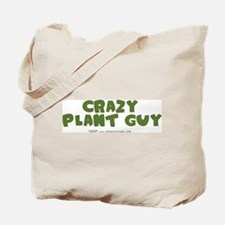 Crazy Plant Guy Tote Bag