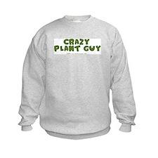 Crazy Plant Guy Sweatshirt