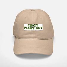 Crazy Plant Guy Baseball Baseball Cap