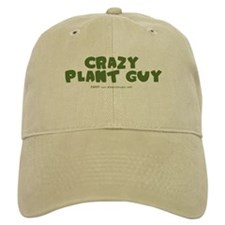 Crazy Plant Guy Baseball Cap