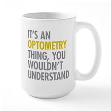 Its An Optometry Thing Mug