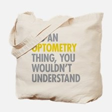 Its An Optometry Thing Tote Bag