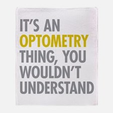 Its An Optometry Thing Throw Blanket
