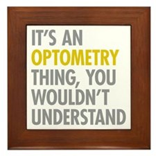 Its An Optometry Thing Framed Tile