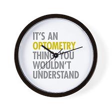 Its An Optometry Thing Wall Clock