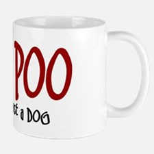 Yorkipoo JUST A DOG Mug