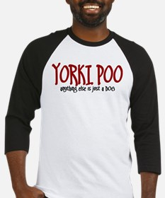 Yorkipoo JUST A DOG Baseball Jersey