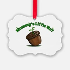 Mommy's Little Nut Ornament