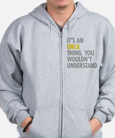 Its An Orca Thing Zip Hoodie