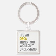 Its An Orca Thing Square Keychain