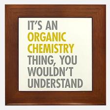 Organic Chemistry Thing Framed Tile