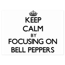 Keep Calm by focusing on Bell Peppers Invitations