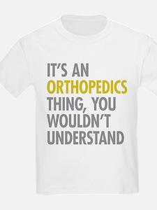 Its An Orthopedics Thing T-Shirt