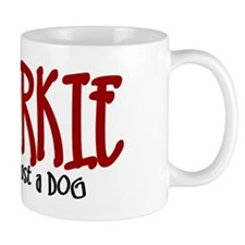 Schnorkie JUST A DOG Mug