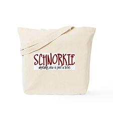 Schnorkie JUST A DOG Tote Bag