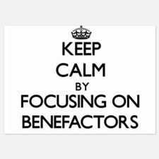 Keep Calm by focusing on Benefactors Invitations