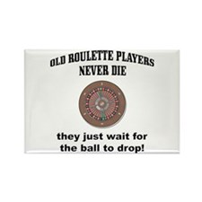 Roulette Players Never Die Rectangle Magnet