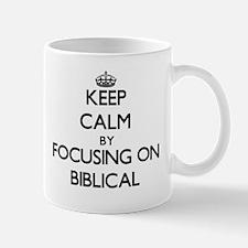 Keep Calm by focusing on Biblical Mugs