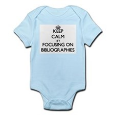 Keep Calm by focusing on Bibliographies Body Suit