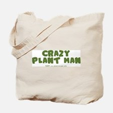 Crazy Plant Man Tote Bag