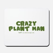 Crazy Plant Man Mousepad