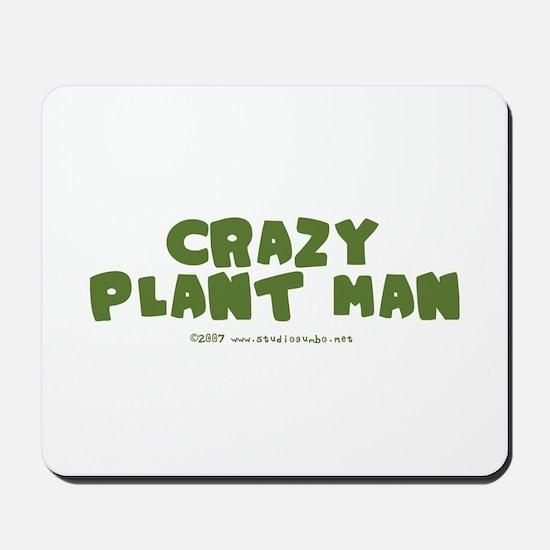 Crazy Plant Man Mousepad