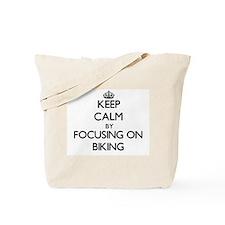 Keep Calm by focusing on Biking Tote Bag