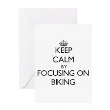 Keep Calm by focusing on Biking Greeting Cards
