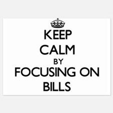 Keep Calm by focusing on Bills Invitations
