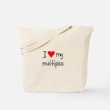 I LOVE MY Maltipoo Tote Bag