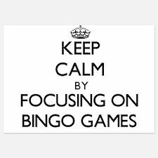 Keep Calm by focusing on Bingo Games Invitations