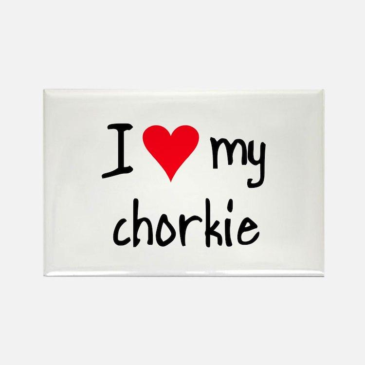 I LOVE MY Chorkie Rectangle Magnet