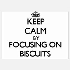 Keep Calm by focusing on Biscuits Invitations