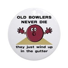Old Bowlers Never Die Ornament (Round)