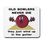 Old Bowlers Never Die Mousepad