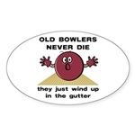 Old Bowlers Never Die Oval Sticker