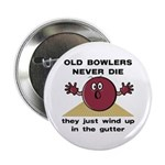 Old Bowlers Never Die Button