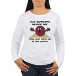 Old Bowlers Never Die Women's Long Sleeve T-Shirt
