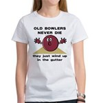 Old Bowlers Never Die Women's T-Shirt